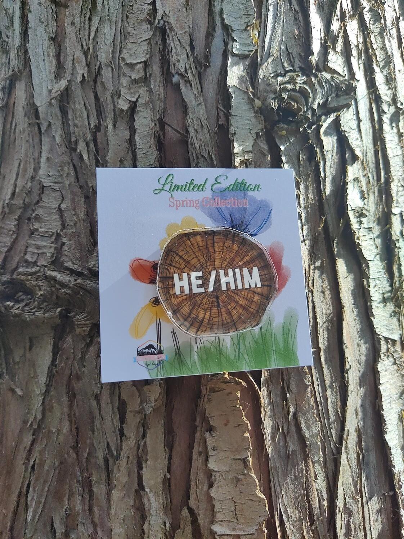 Spring Edition He/Him Pronoun Pin