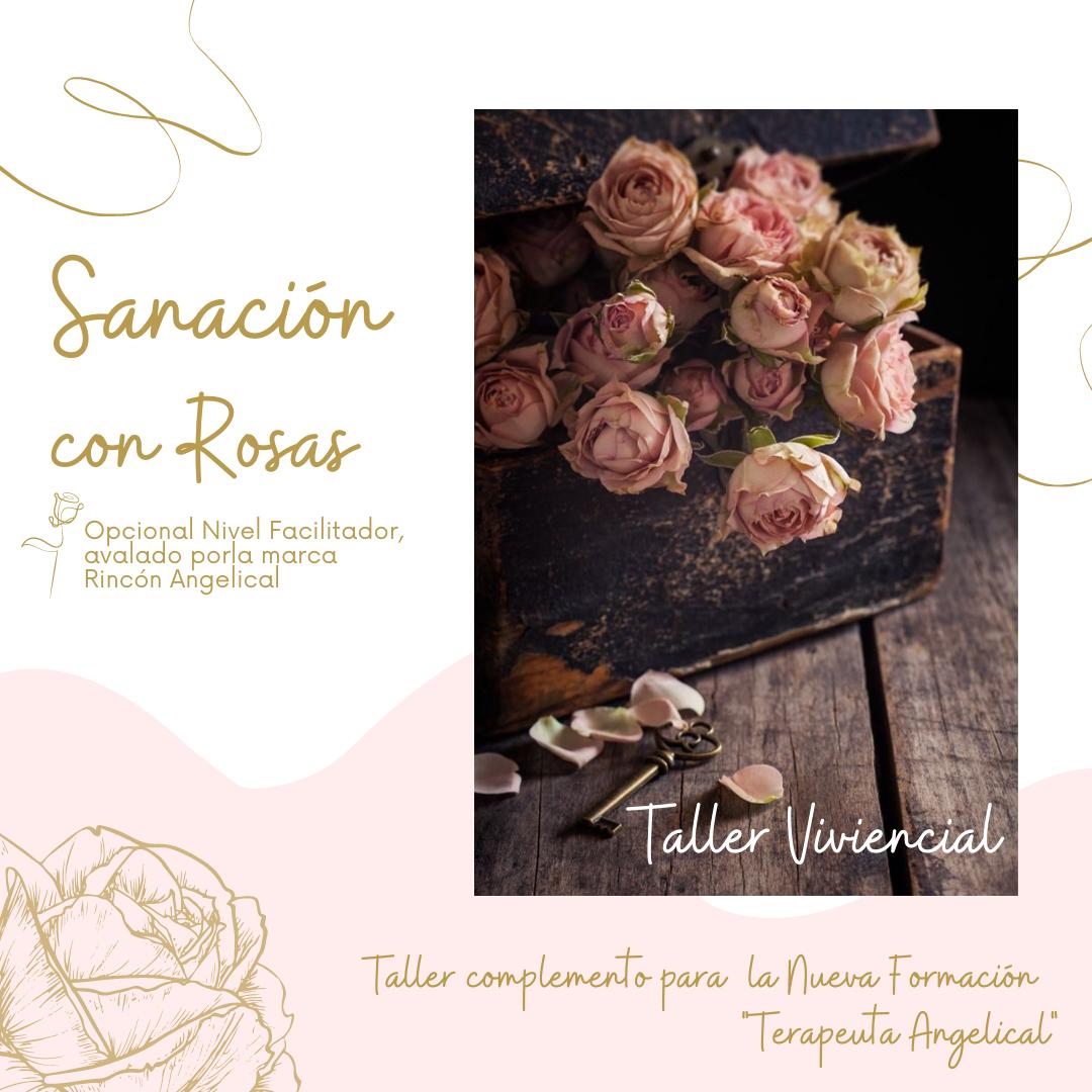 Curso Sanación Con Rosas. Terapeuta.