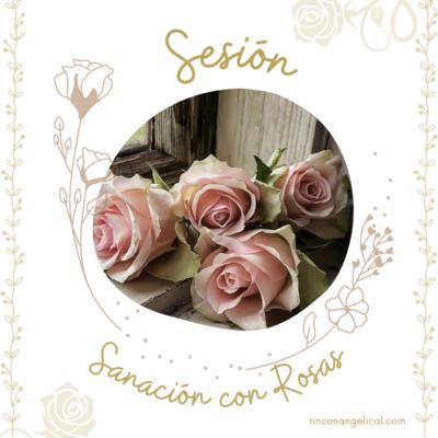 Sesión-Sanación con Rosas Etéreas