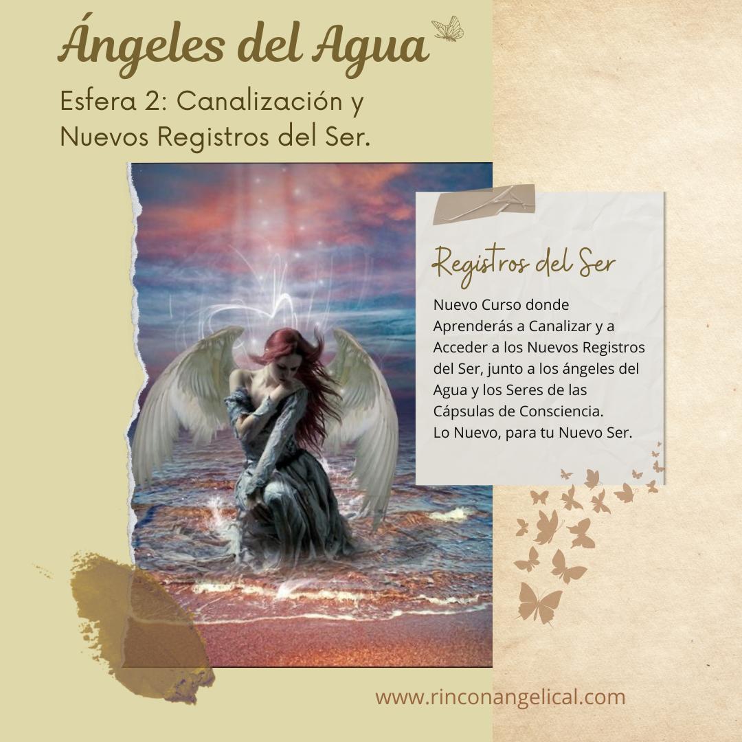 REGISTROS DEL SER-Ángeles del Agua 2-