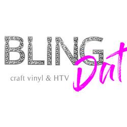 Bling Dat Vinyl & HTV
