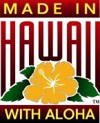 Proud to be made in Hawaii with Aloha!