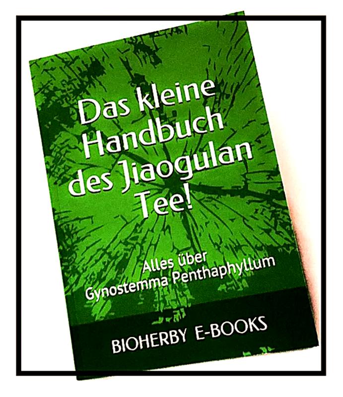 Jiaogulan Bio-Tee »  Bioherby Handbuch