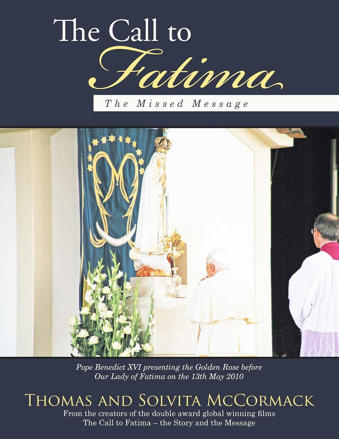 "The Call to Fatima: The Missed Message (2017)  + 2 DVDs ""The Call to Fatima"" (All Region)"