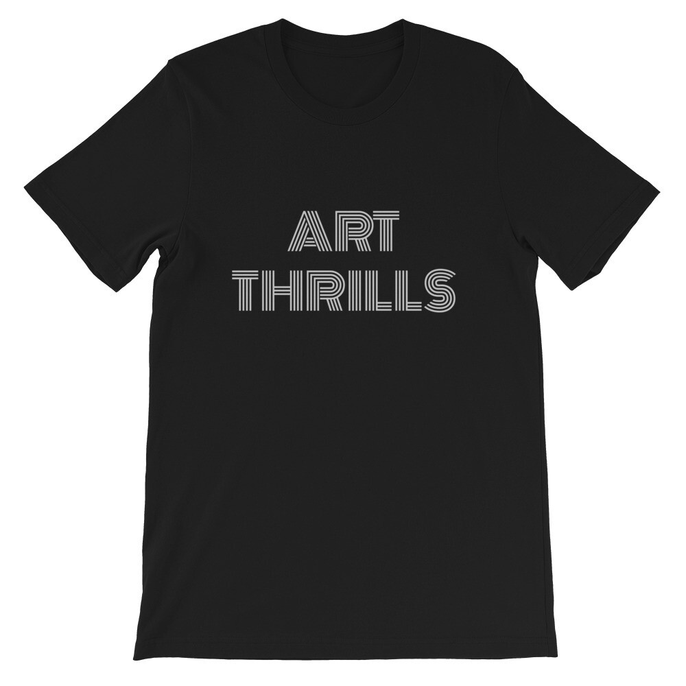 Art Thrills Short-Sleeve Unisex T-Shirt