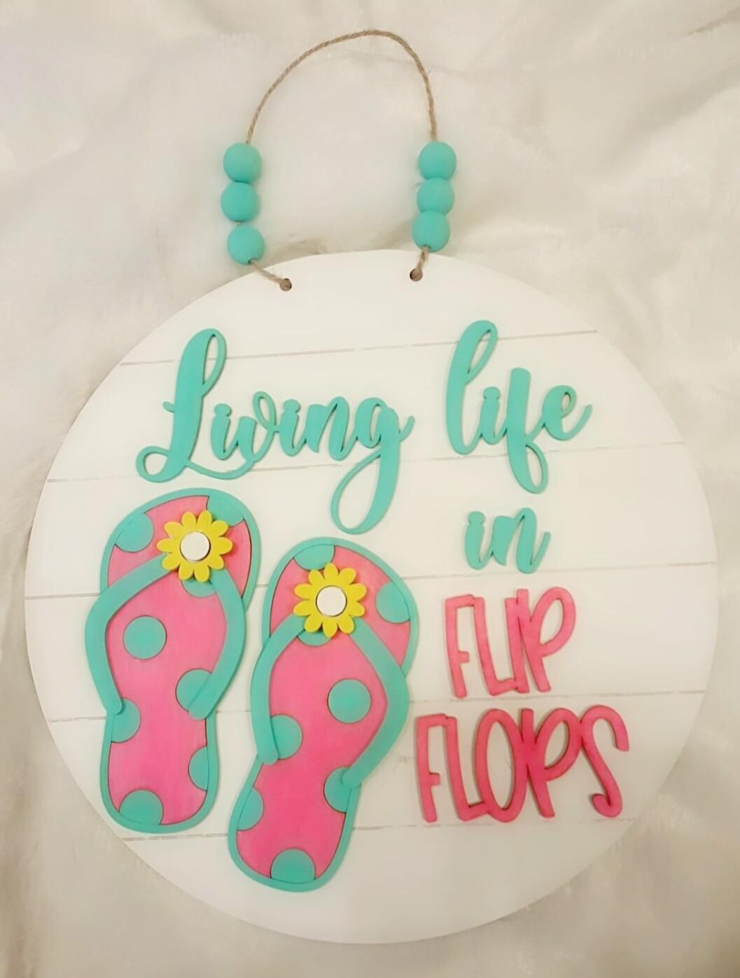 Living Life in Flip Flops
