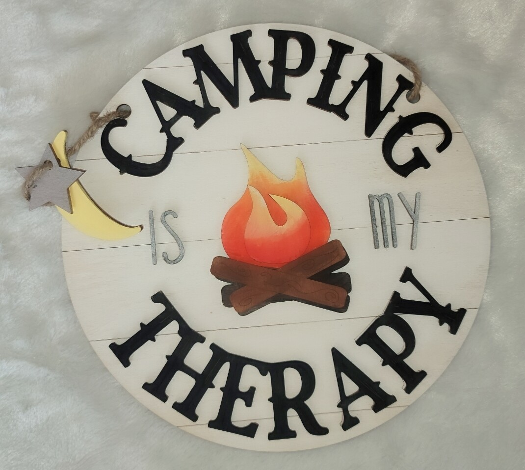 Camping is my therapy Sign