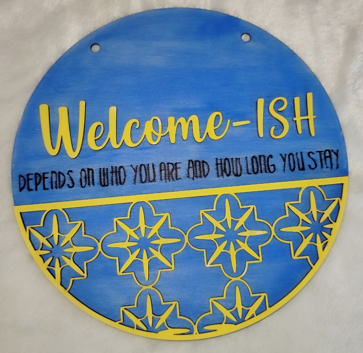 Welcome-ish Sign