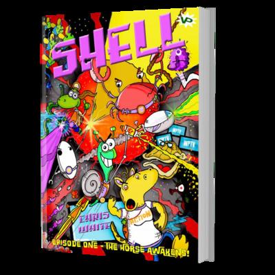 S.H.E.L.L. - Episode I - The Horse Awakens - Chapter Book