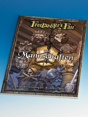 Die Mannschaften (Deutsch) - Freebooter's Fate