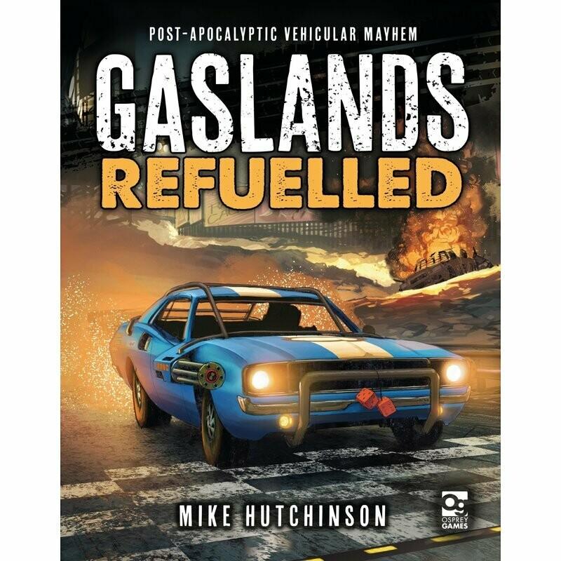 Gaslands: Refuelled - Rulebook English - Osprey Games