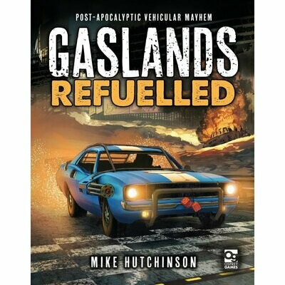 Gaslands: Refuelled - Rulebook English - Osprey Games