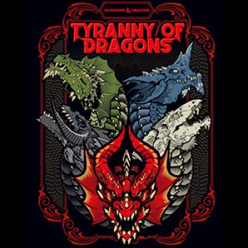 DnD - Dungeons & Dragons RPG - Tyranny of Dragons (Alternate Cover) - EN