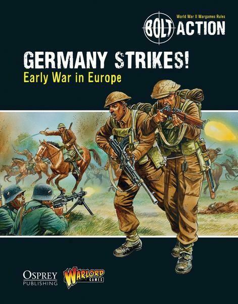Germany Strikes!: Early War in Europe - Bolt Action - deutsch
