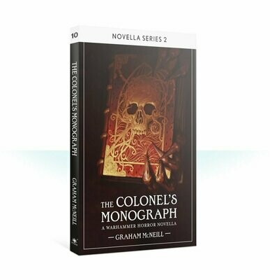 The Colonel's Monograph (Paperback) (Englisch) - Black Library - Games Workshop