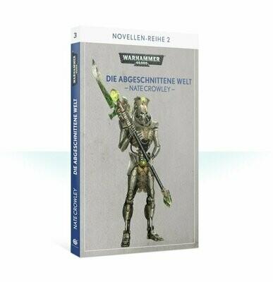 Die abgeschnittene Welt (Paperback) - Black Library - Games Workshop