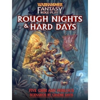 Warhammer Fantasy Roleplay Rough Nights & Hard Days - EN - Rollenspiel