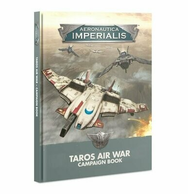 Aeronautica Imperialis: Taros Air War Campaign Book (Englisch) - Aeronautica Imperialis - Games Workshop
