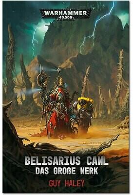 Warhammer 40.000 - Belisarius Cawl: Das grosse Werk - Black Library - Games Workshop