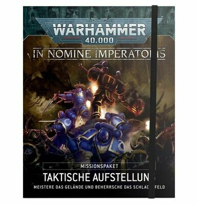 WH40K: In Nomine Imperatoris Missionspaket: Taktische Aufstellung (Deutsch) - Games Workshop