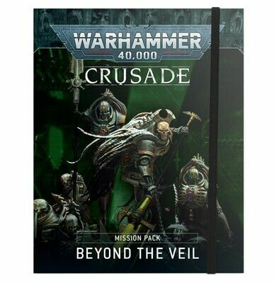 WH40K: Crusade Mission Pack: Beyond the Veil (Englisch) - Games Workshop