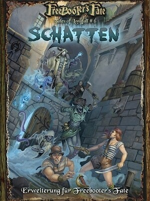 Tales of Longfall #6 Schatten - Schatten - Freebooter's Fate