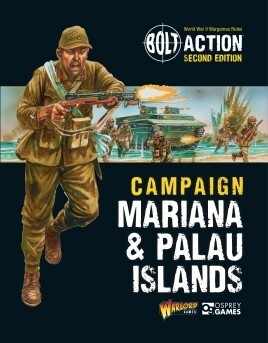 Campaign: Marianas & Palau Islands - Bolt Action - Warlord Games