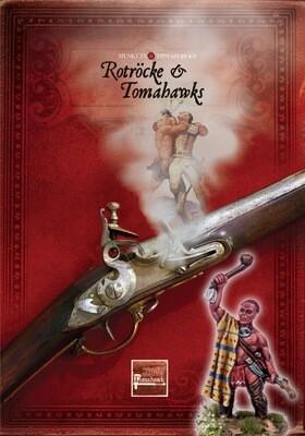 Muskets & Tomahawks Rotröcke & Tomahawks (Deutsch) Erweiterung - Muskets and Tomahawks - North Star Figures