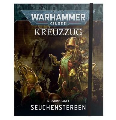 Kreuzzugsmissionspaket: Seuchensterben DEUTSCH - Warhammer 40.000 - Games Workshop