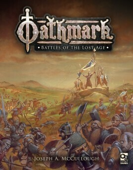 Oathmark - Battles of the Lost Age