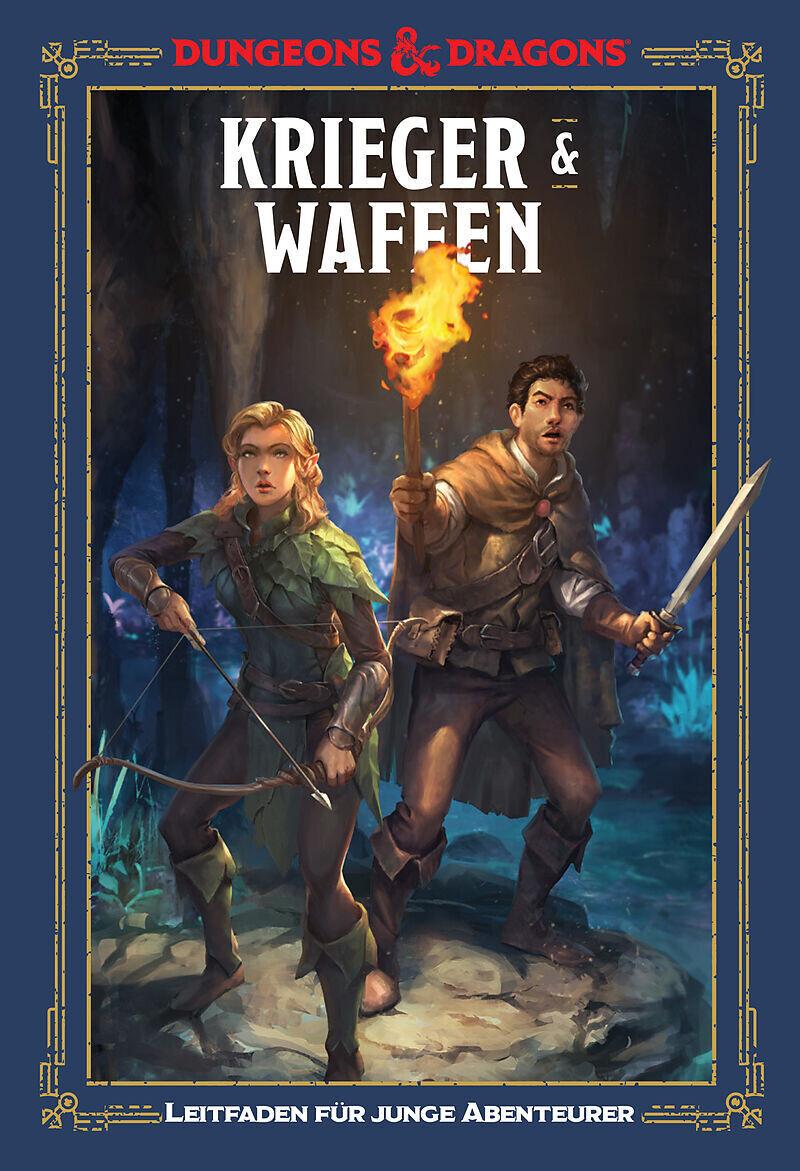 Krieger & Waffen: Ein Leitfaden für junge Abenteurer - D&D Dungeons&Dragons