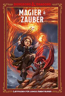 Magier & Zauber: Ein Leitfaden für junge Abenteurer - D&D Dungeons&Dragons