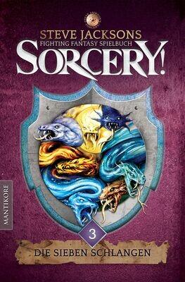 Sorcery! Die Sieben Schlangen - Steve Jacksons Fighting Fantasy - Abenteuer-Spielbuch - Buch - Mantikore Verlag