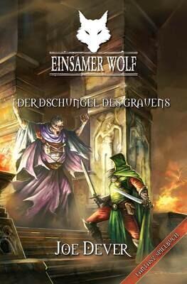 Einsamer Wolf 8: Der Dschungel des Grauen - Abenteuer-Spielbuch - Buch - Mantikore Verlag