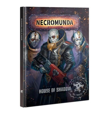Necromunda: House Of Shadow (Englisch) - Games Workshop
