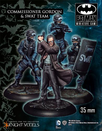 Commissioner Gordon & Swat Team - Batman Miniature Game