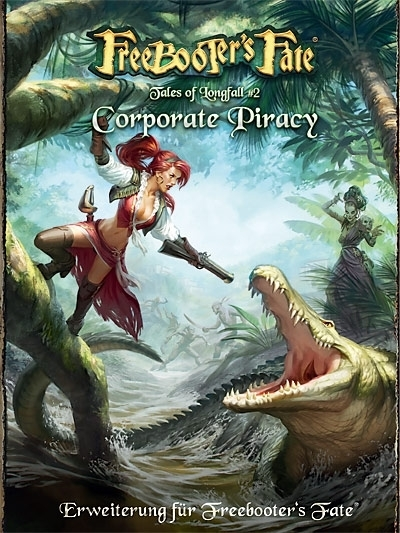 Tales of Longfall 2 - Corporate Piracy Erweiterungsbuch - Freebooter's Fate - deutsch