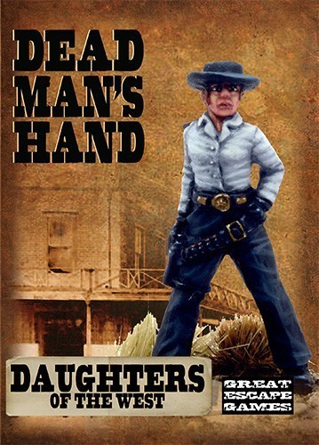 Töchter des Westens (7) - Daughter's of the West - Dead Man's Hand