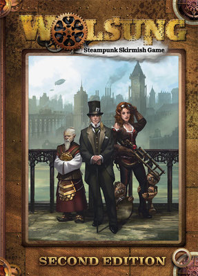 Wolsung Steampunk Skirmish Rulebook 2. Edition (english)