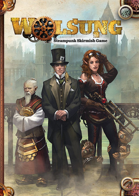 Wolsung Steampunk Skirmish Regelbuch (deutsch) 2. Edition