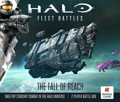 Halo: Fleet Battles - The Fall of Reach - Spartan Games