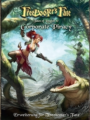 Tales of Longfall 2 - Corporate Piracy Erweiterungsbuch - Freebooter's Fate - deutsch
