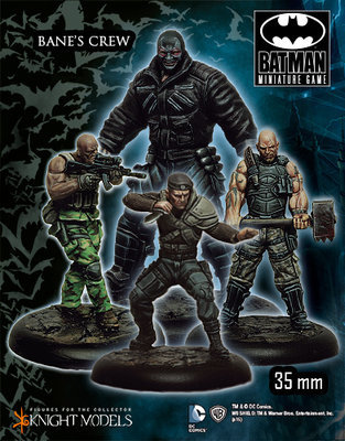 Bane Crew (Arkham Origins) - Batman Miniature Game