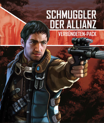 Schmuggler der Allianz (Verbündete) - Star Wars: Imperial Assault - deutsch