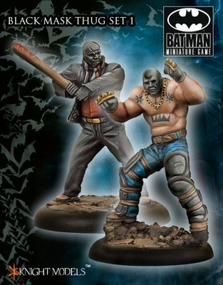 Black Mask Thugs Set 1 - Batman Miniature Game - Knight Models