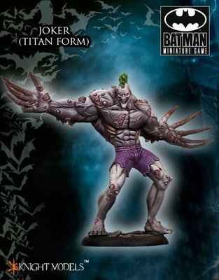 Joker (Titan Form) - Batman Miniature Game