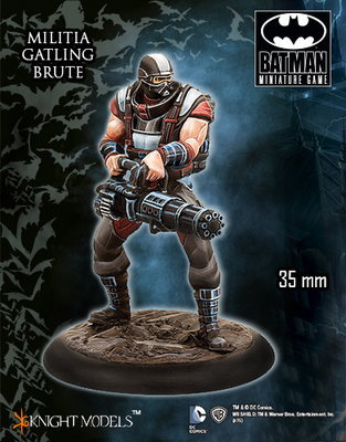 Militia Gatling Brute - Batman Miniature Game