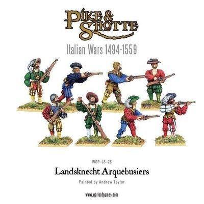 Landsknecht Arquebusiers - Pike & Shotte - Warlord Games
