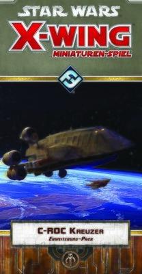 Star Wars: X-Wing - C-ROC Kreuzer • Erweiterung-Pack DEUTSCH