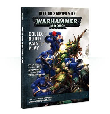 GETTING STARTED WITH WARHAMMER 40K (DEU) 8. Ed. - Einsteiger Leitfaden - Games Workshop